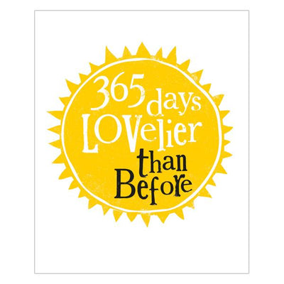 The Bright Side 365 Days Lovelier Than Before Birthday Card