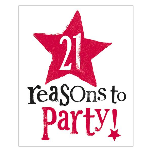 21 Reasons To Party!