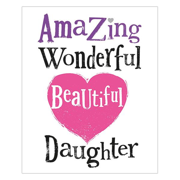 The Bright Side Amazing Wonderful Beautiful Daughter Card