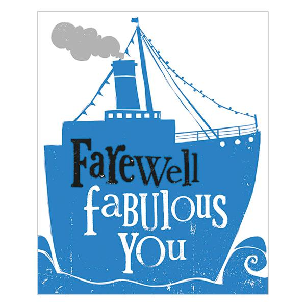 The Bright Side Farewell Fabulous You Card