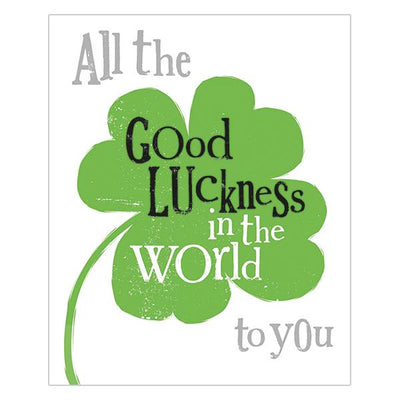The Bright Side All The Good Luckness in the World Card