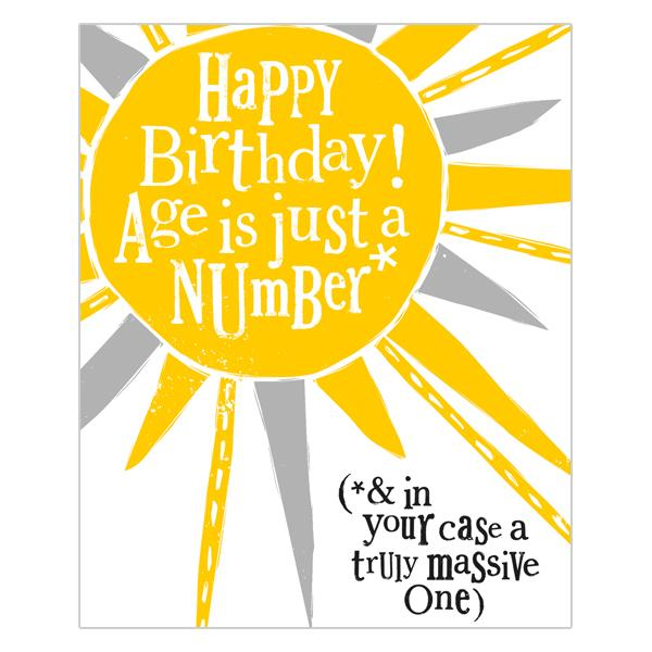 The Bright Side Happy Birthday! Age Is Just A Number Card