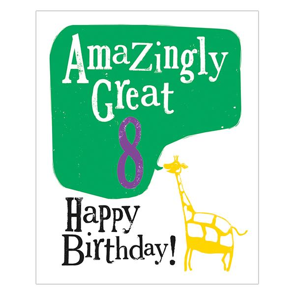 The Bright Side Amazingly Great 8 Happy Birthday Card