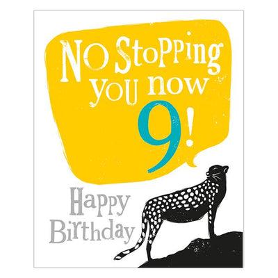 The Bright Side No Stopping You Now 9! Happy Birthday Card