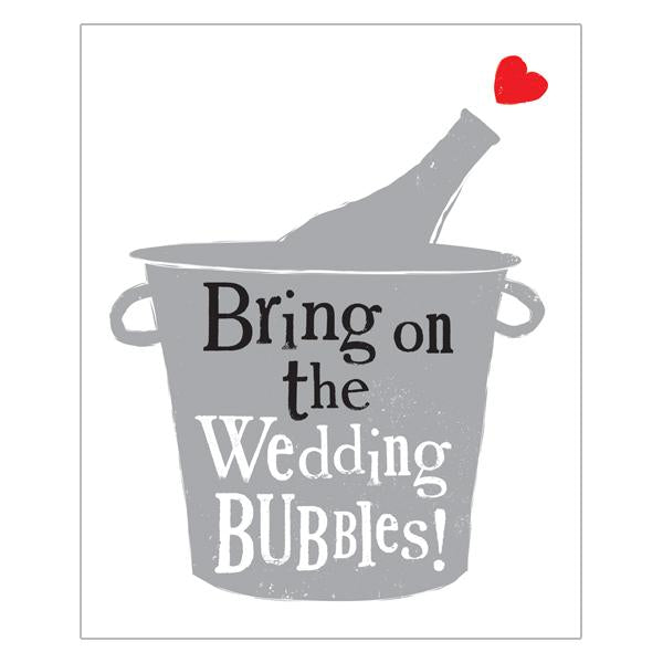 The Bright Side Bring On The Wedding Bubbles Card