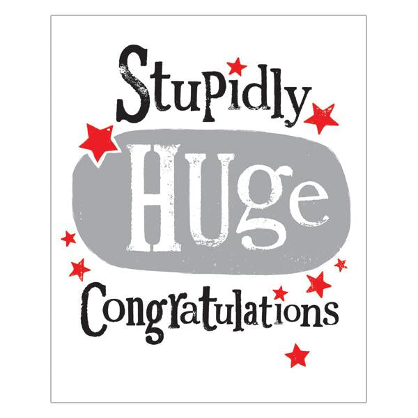 The Bright Side Stupidly Huge Congratulations Card
