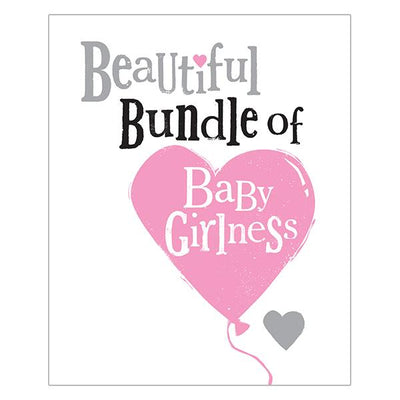 The Bright Side Beautiful Bundle of Baby Girlness Card