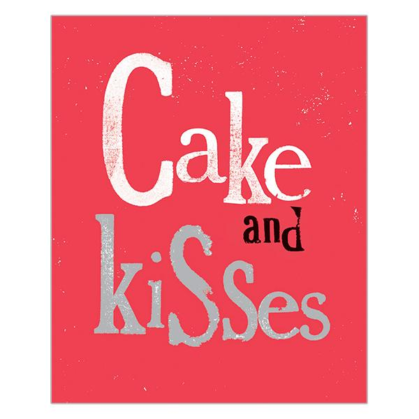 The Bright Side Cake and Kisses Card