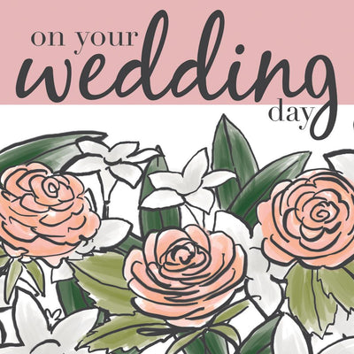 On Your Wedding Day Roses Card by Soul