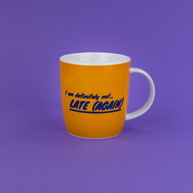 I Am Definitely Not Late (Again) Mug - AMIG15