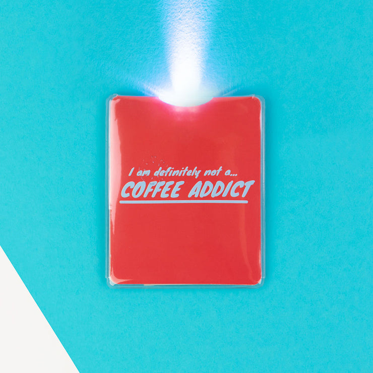I Am Definitely Not a Coffee Addict LED Torch - AMIG48