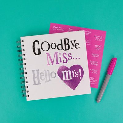 Goodbye Miss Hello Mrs!