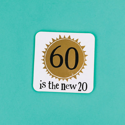 The Bright Side Milestone Coaster 60th Birthday - BSHHW144