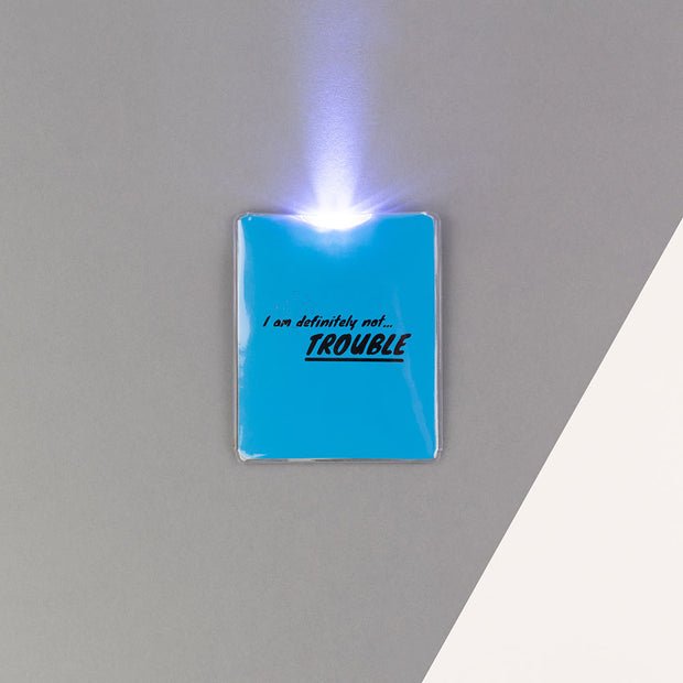 I Am Definitely Not TROUBLE LED Torch - AMIG41