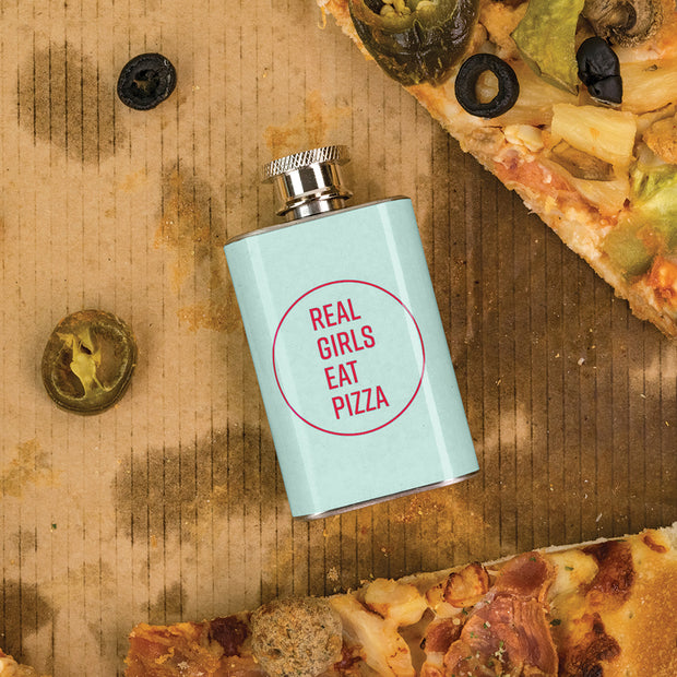 Real Girls Eat Pizza Shot Flask