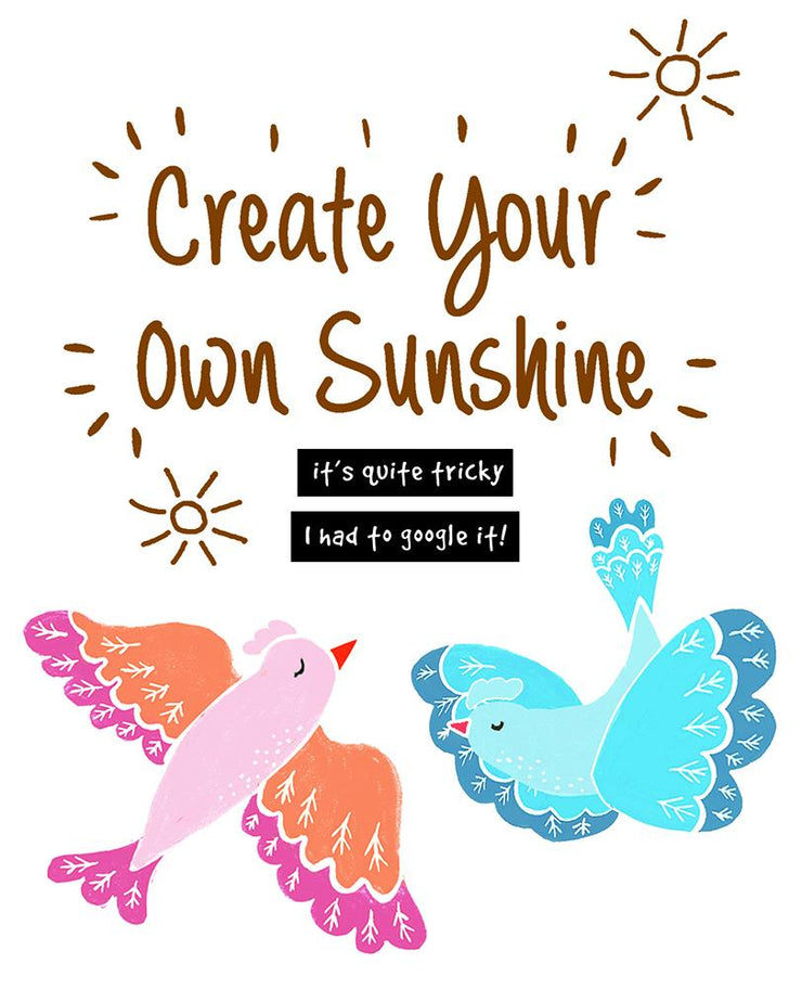 Really Good Create Your Own Sunshine Card