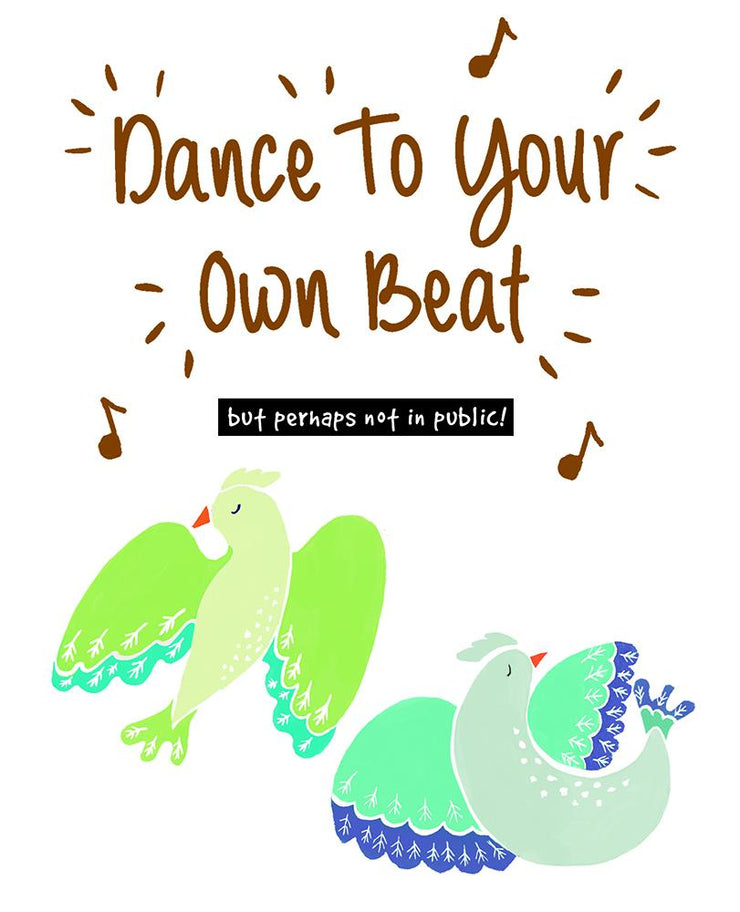 Really Good Dance To Your Own Beat Card