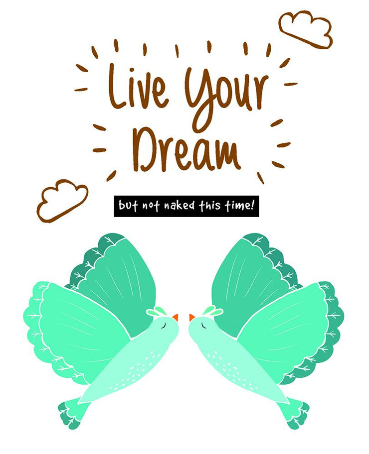 Really Good Live Your Dream Card