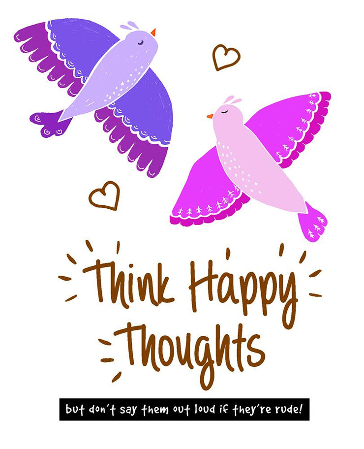 Really Good Think Happy Thoughts Card