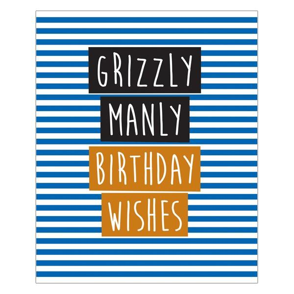Grizzly Manly Birthday Wishes Really Good