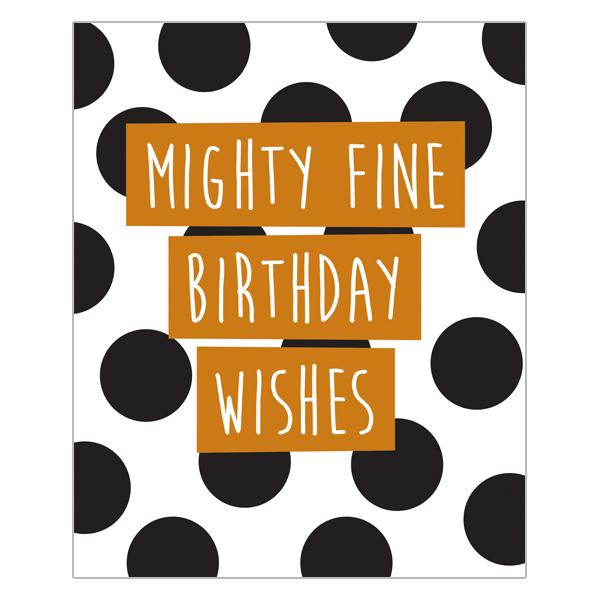 Mighty Fine Birthday Wishes - DECK77