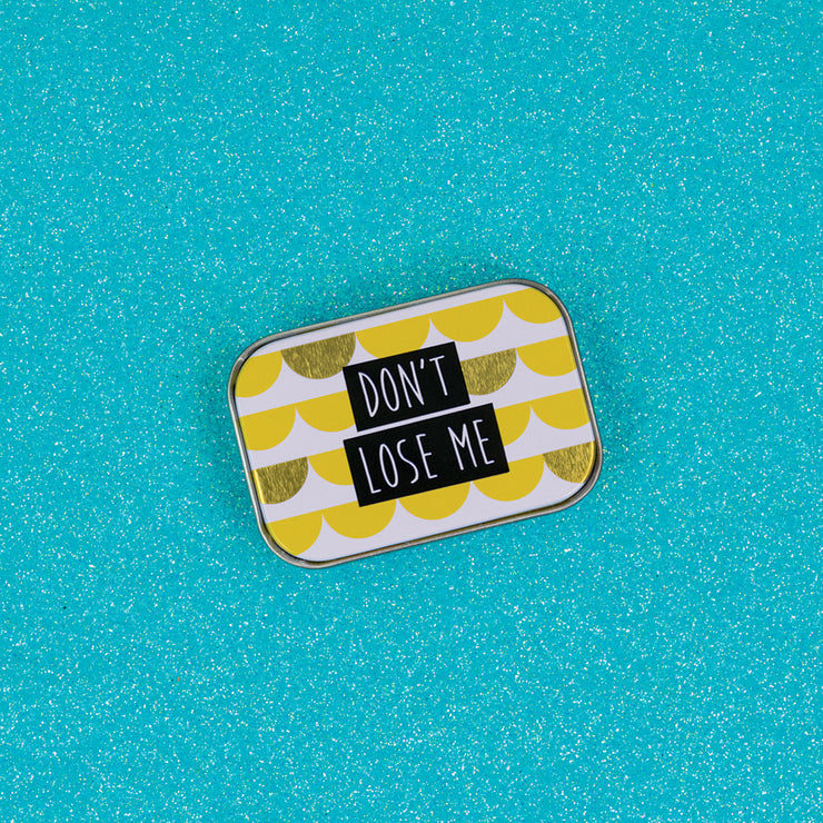Don't Lose Me Mini Tin - DECKG70