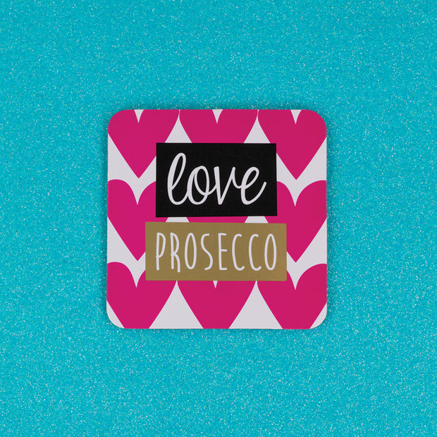 Love Prosecco Coaster