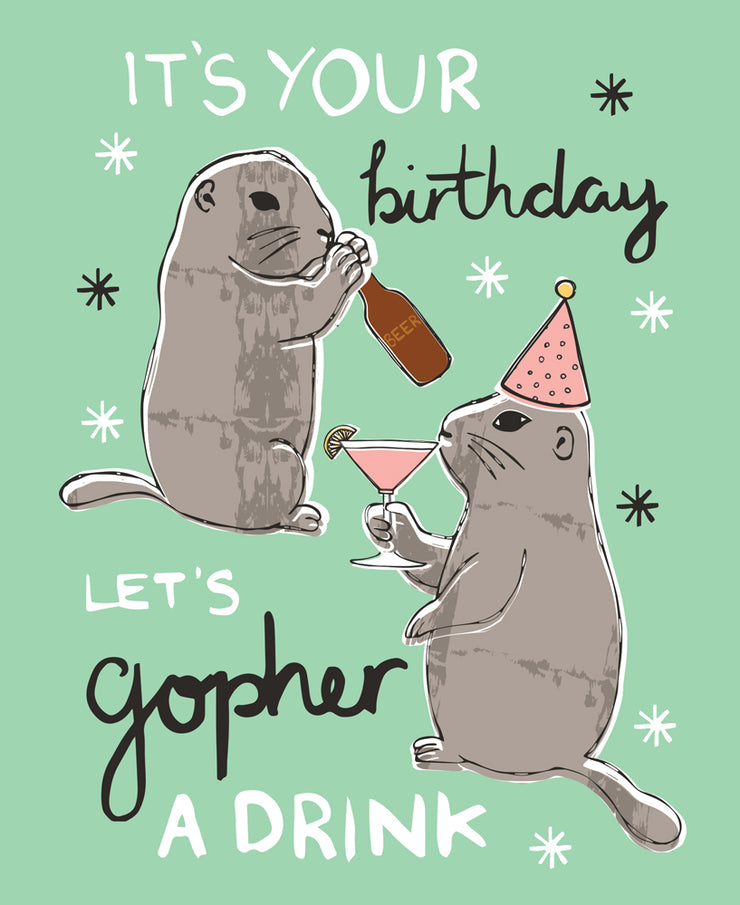 Really Good Let's Gopher a Drink Birthday Card