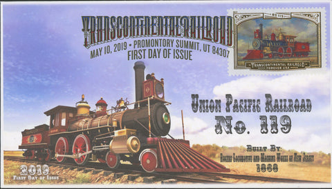 Transcontinental Railroad Union Pacific No. 119 FDC First Day Issue 2019