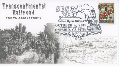 FDC Transcontinental Railroad 150 Anniversary SESCAL First Day Issue 2019 Golden Spike