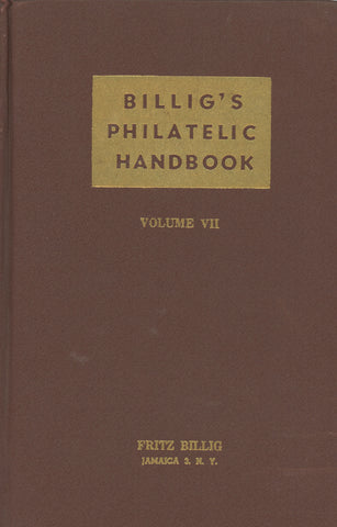 Billig's Philatelic Handbook Volume VII Fritz Billig