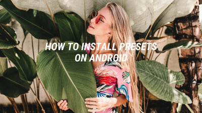 How to Install Presets on Android