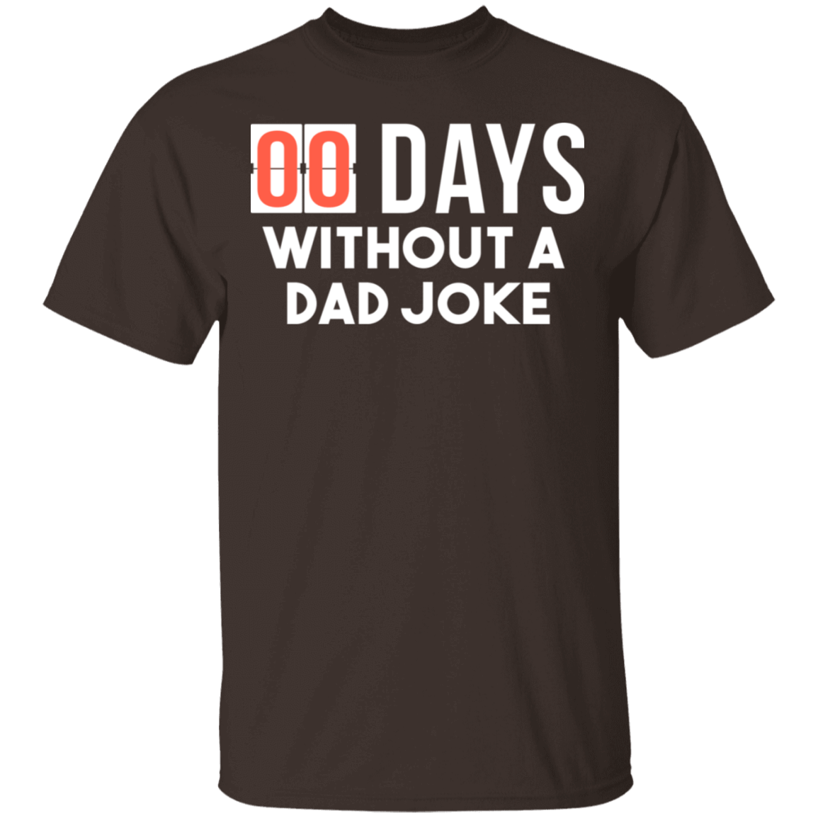 00 Days Without A Dad Joke T-Shirts, Hoodies, Tank 22-2283-79929314-12087 - Tee Ript
