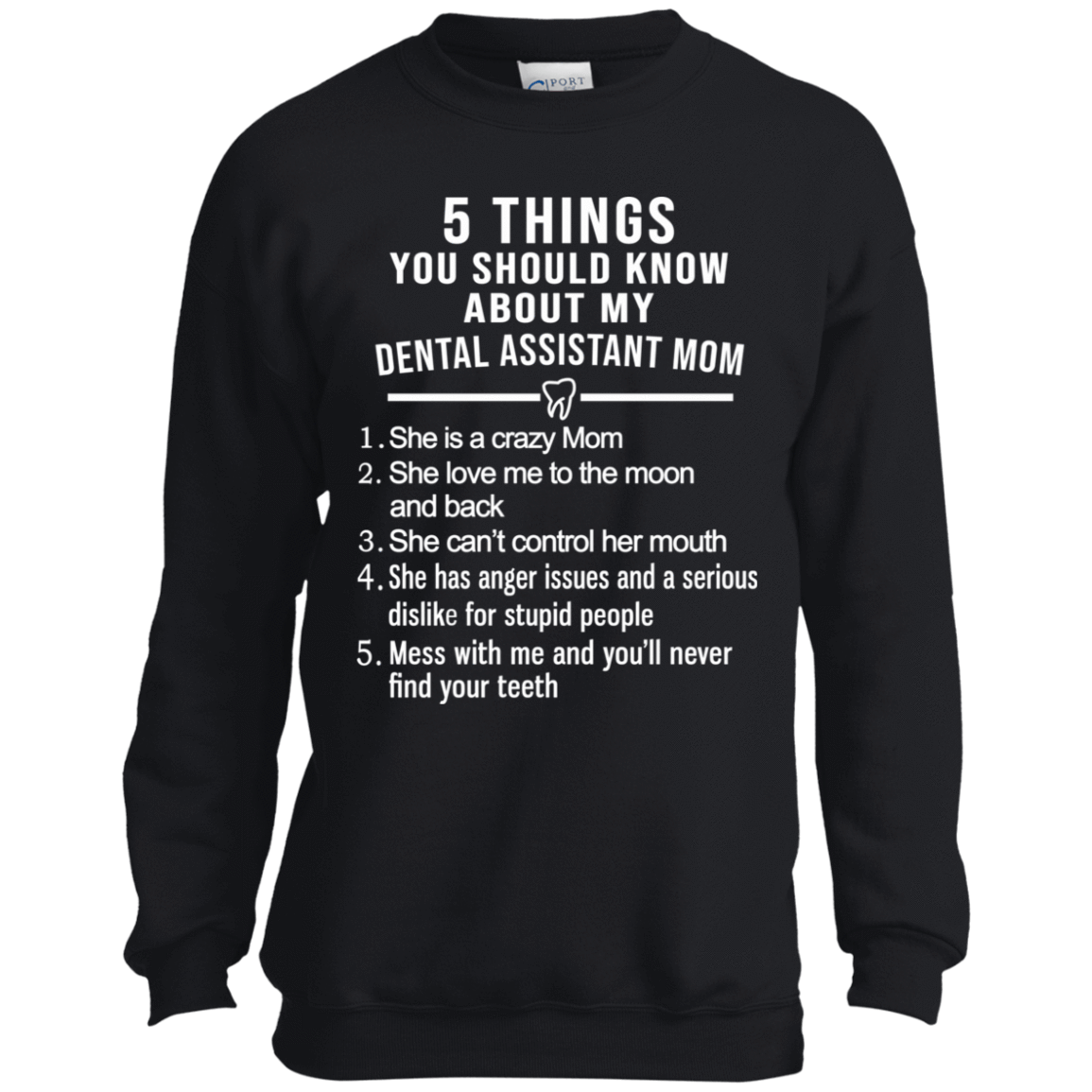 5 Things You Should Know About My Dental Assistant Mom Youth 58-327-73892528-35266 - Tee Ript