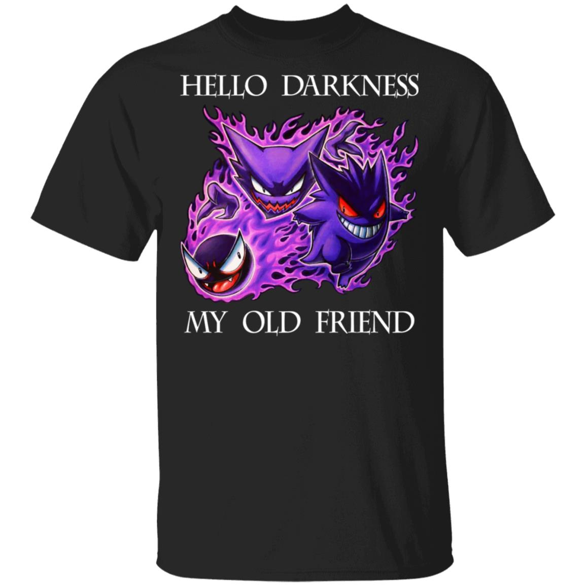Hello Darkness My Old Friend Gengar Pokemon T-Shirts, Hoodies