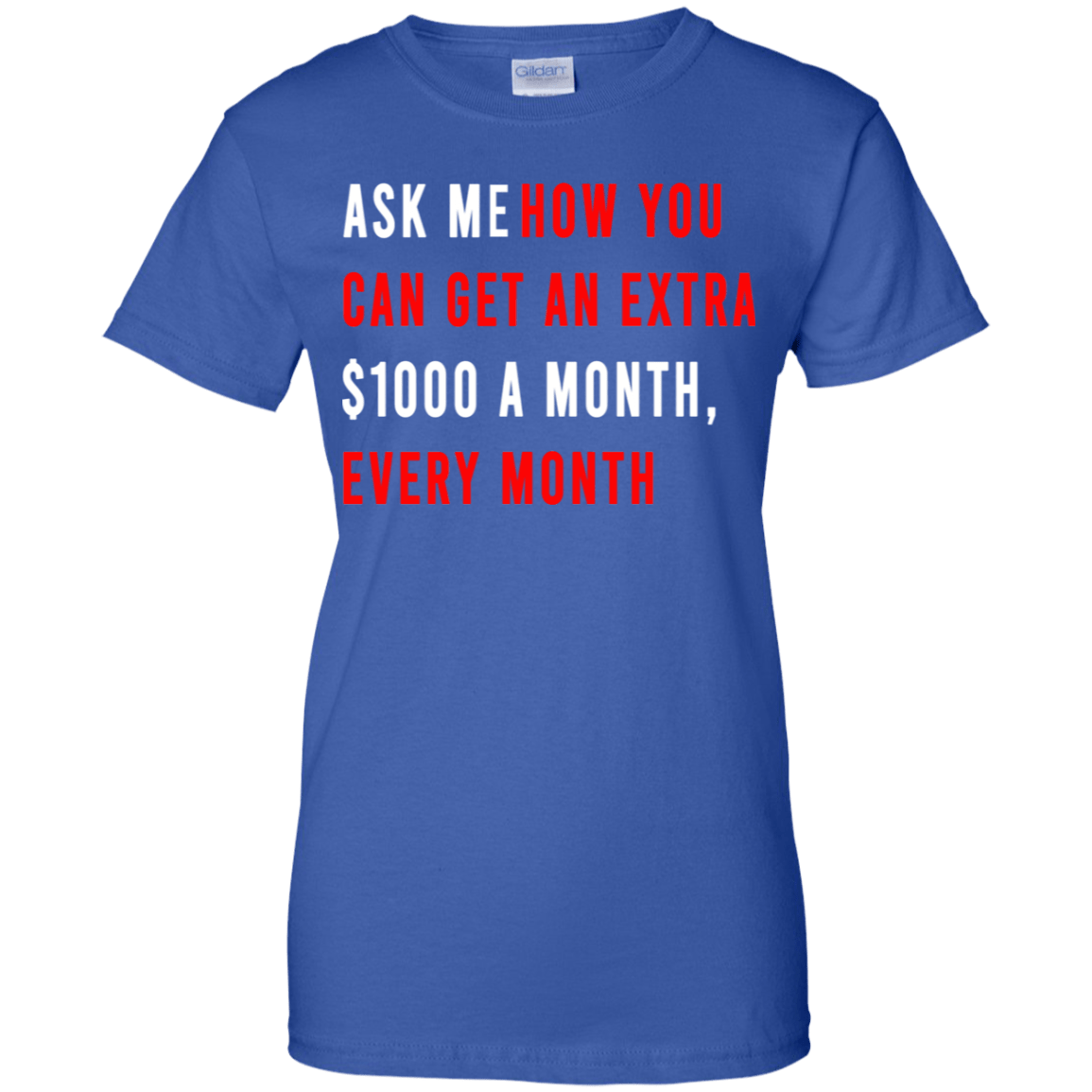 Ask Me How You Can Get An Extra $1000 A Month Every Month - TEE RIPT