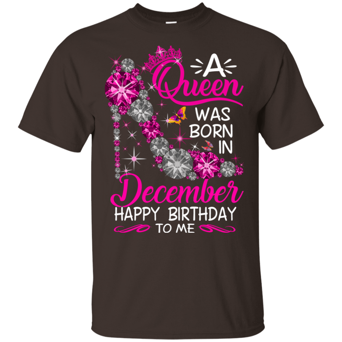 A Queen Was Born In December Happy Birthday To Me T-Shirts & Hoodies 22-2283-76451779-12087 - Tee Ript
