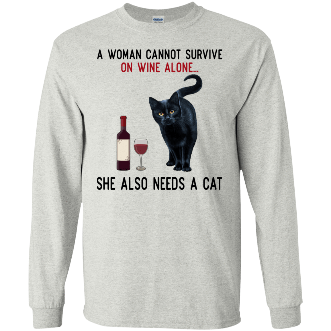 A Woman Cannot Survive On Wine Alone She Also Need A Cat T-Shirts, Hoodies 30-2112-77528897-10754 - Tee Ript