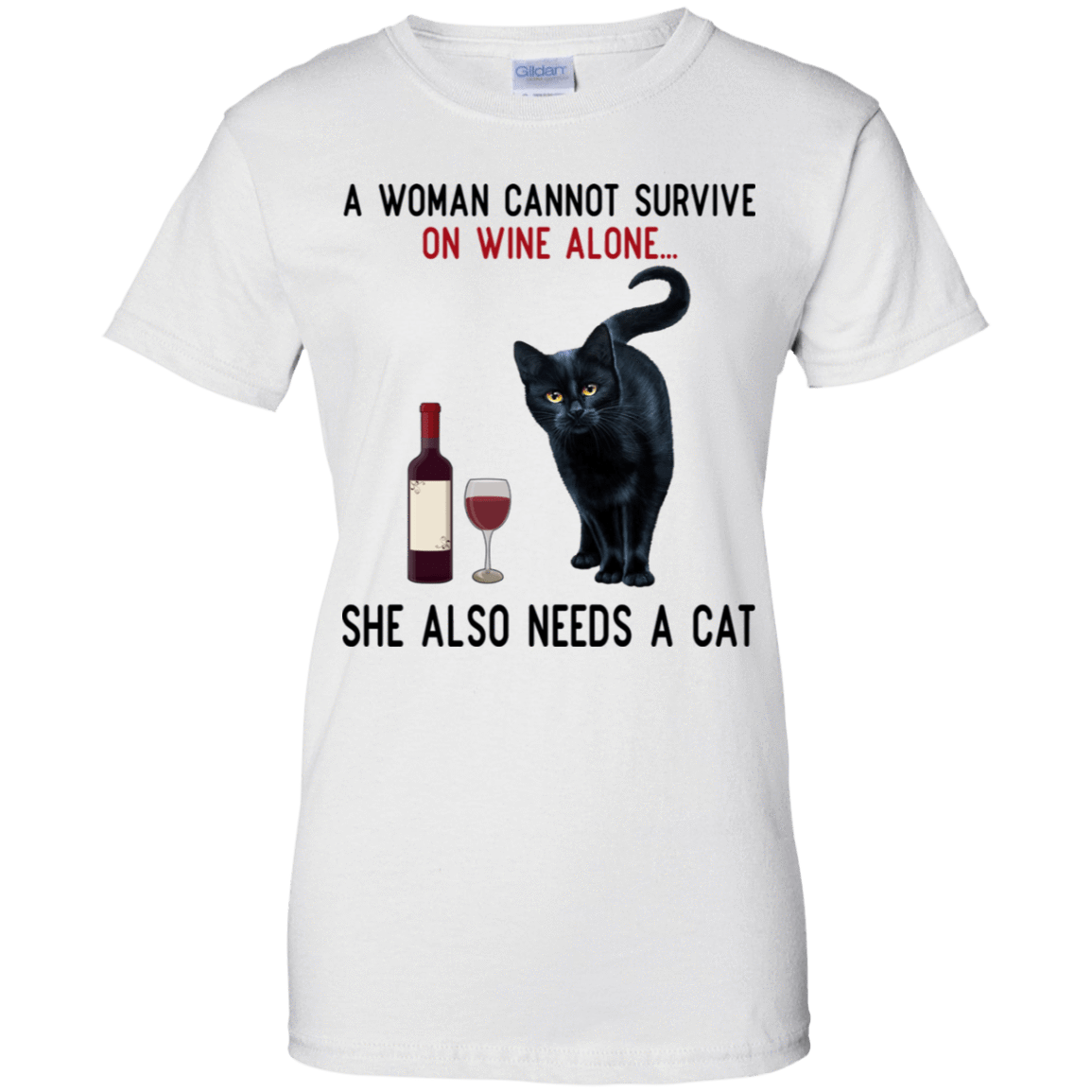 A Woman Cannot Survive On Wine Alone She Also Need A Cat T-Shirts, Hoodies 939-9247-77528899-44814 - Tee Ript