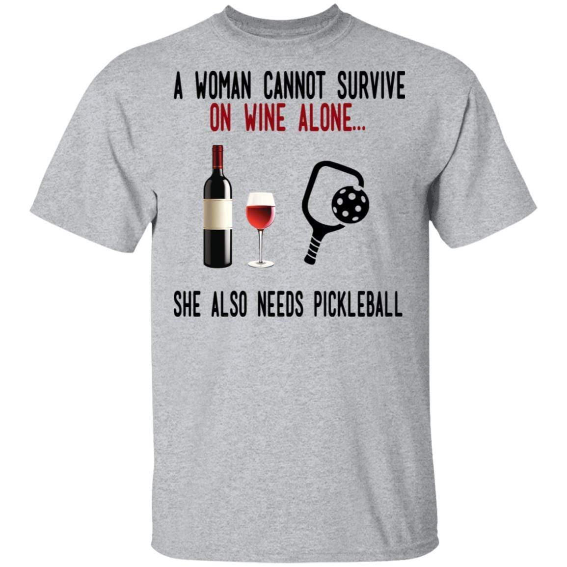 A Woman Cannot Survive On Wine Alone She Also Needs Pickleball T-Shirts, Hoodies 1049-9972-86569608-48200 - Tee Ript