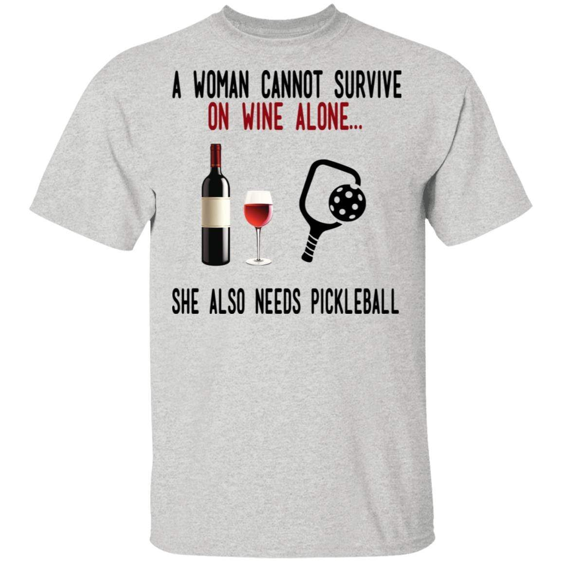 A Woman Cannot Survive On Wine Alone She Also Needs Pickleball T-Shirts, Hoodies 1049-9952-86569608-48184 - Tee Ript