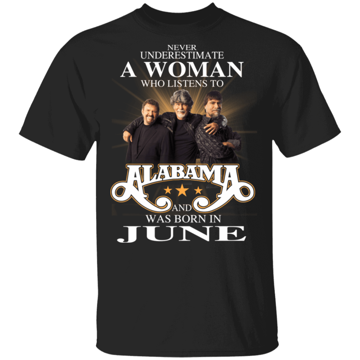 A Woman Who Listens To Alabama And Was Born In June T-Shirts, Hoodies, Tank 1049-9953-81138105-48144 - Tee Ript