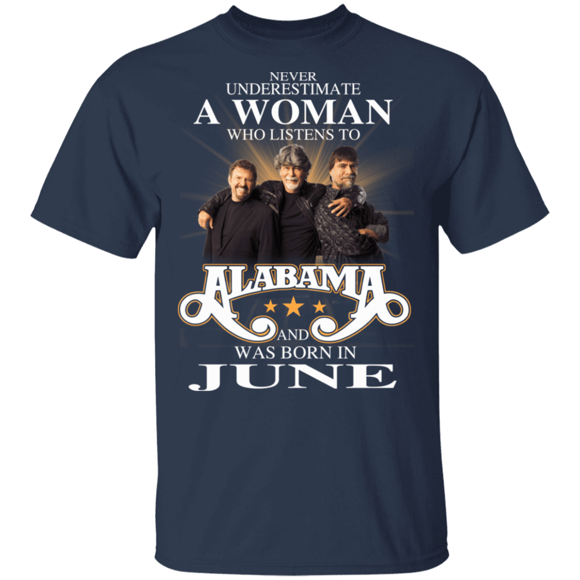 A Woman Who Listens To Alabama And Was Born In June T-Shirts, Hoodies, Tank 1049-9966-81138105-48248 - Tee Ript