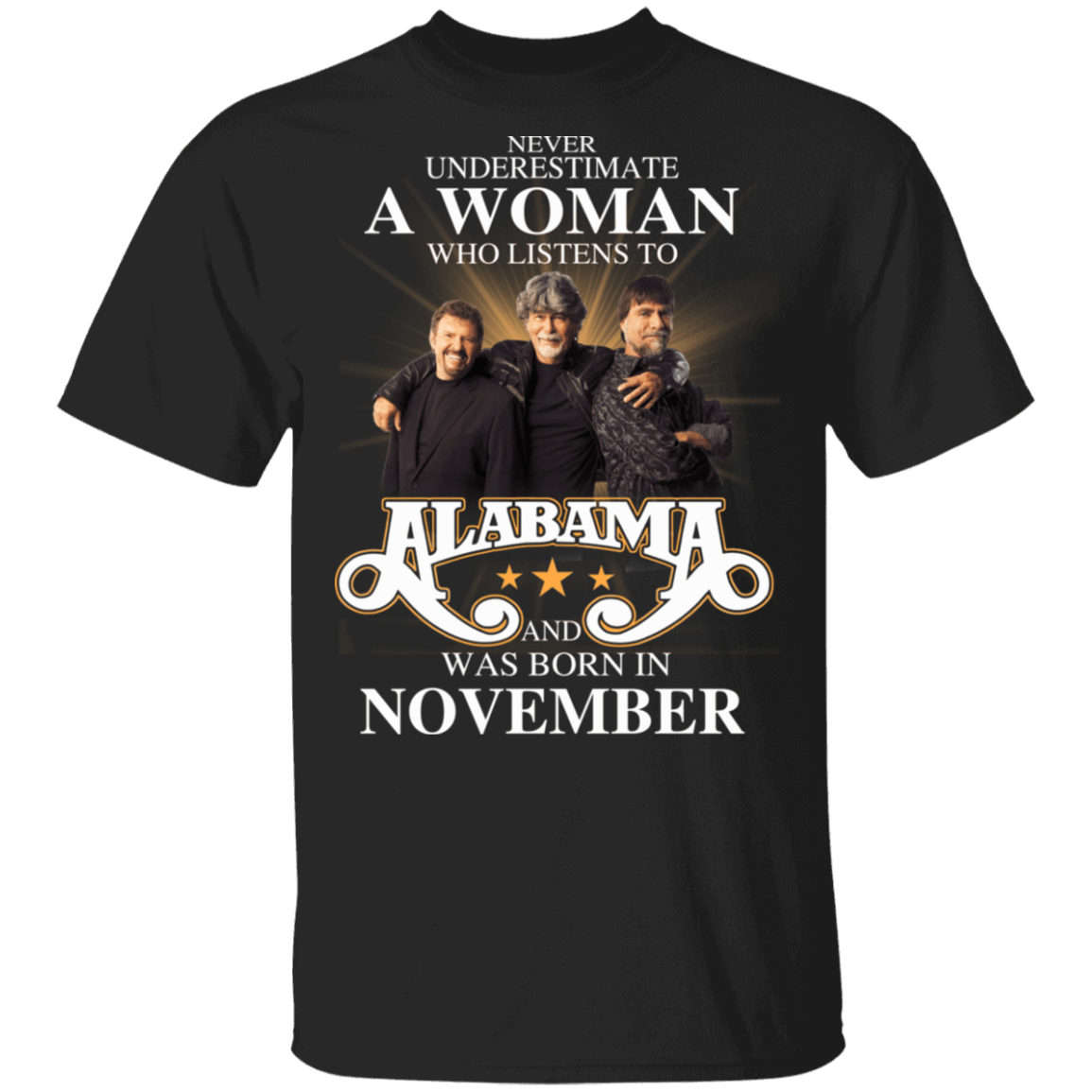 A Woman Who Listens To Alabama And Was Born In November T-Shirts, Hoodies, Tank 1049-9953-81138095-48144 - Tee Ript