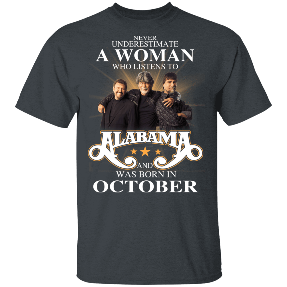 A Woman Who Listens To Alabama And Was Born In October T-Shirts, Hoodies, Tank 1049-9957-81138097-48192 - Tee Ript