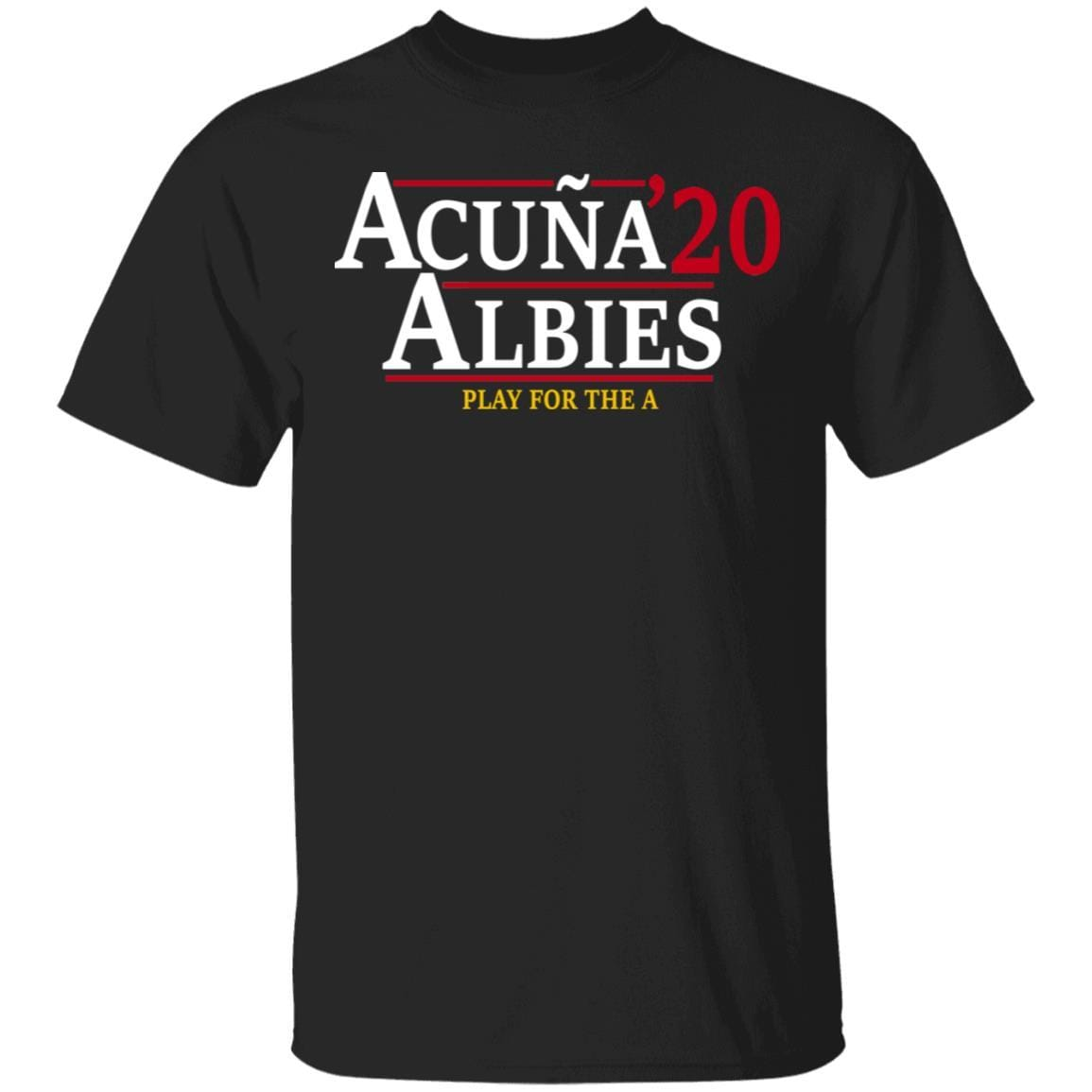 Acuna Albies 2020 Play For The A T-Shirts, Hoodies 1049-9953-88478048-48144 - Tee Ript