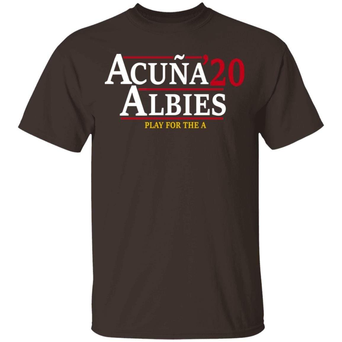 Acuna Albies 2020 Play For The A T-Shirts, Hoodies 1049-9956-88478048-48152 - Tee Ript