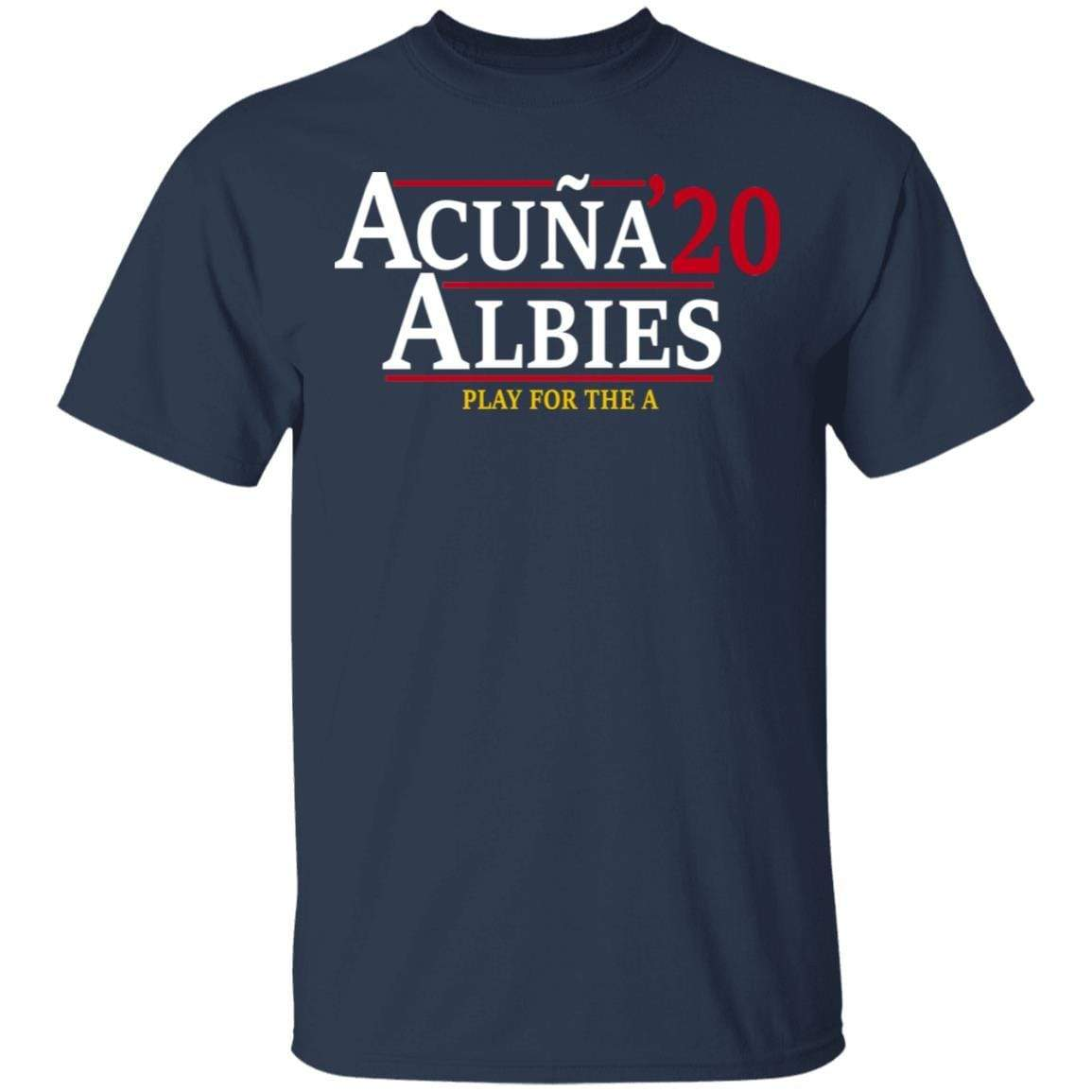 Acuna Albies 2020 Play For The A T-Shirts, Hoodies 1049-9966-88478048-48248 - Tee Ript