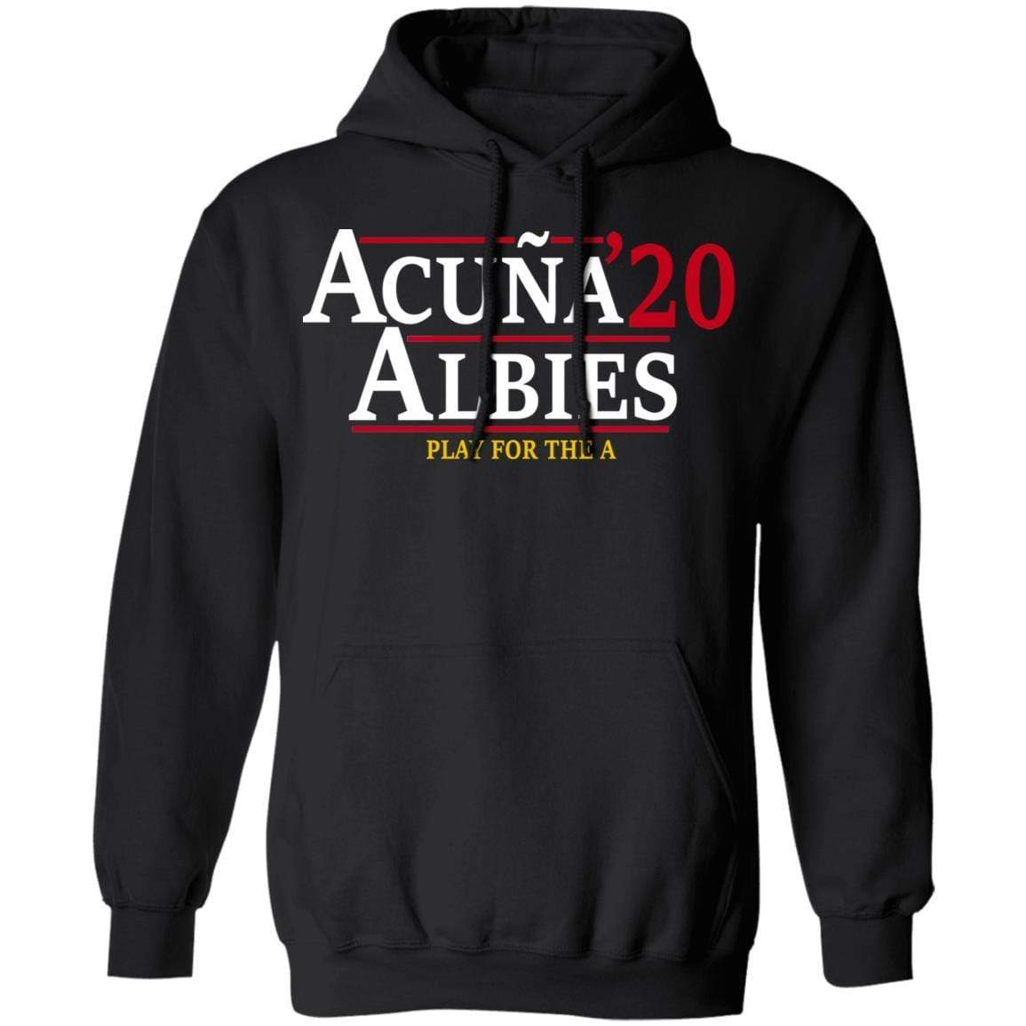 Acuna Albies 2020 Play For The A T-Shirts, Hoodies 541-4740-88478047-23087 - Tee Ript