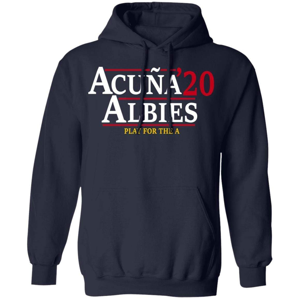 Acuna Albies 2020 Play For The A T-Shirts, Hoodies 541-4742-88478047-23135 - Tee Ript